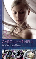 Banished to the Harem, Carol Marinelli