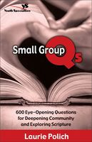 Small Group Qs, Laurie Polich