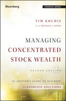 Managing Concentrated Stock Wealth, Michael Lewis, Tim Kochis