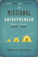 The Missional Entrepreneur, Mark L.Russell