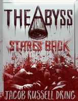 Abyss Stares Back, Jacob Russell Dring