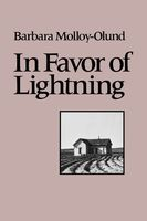 In Favor of Lightning, Barbara Molloy-Olund
