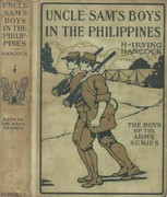 Uncle Sam's Boys in the Philippines / or, Following the Flag against the Moros, H.Irving Hancock