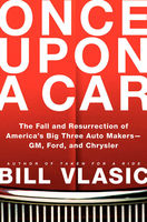 Once Upon a Car, Bill Vlasic