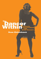 The Dancer Within, Rose Eichenbaum