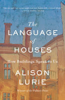 Language of Houses, Alison Lurie