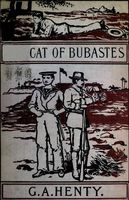 The Cat of Bubastes / A Tale of Ancient Egypt, G.A.Henty