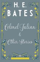 Colonel Julian and Other Stories, H.E.Bates