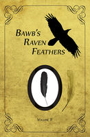 BawB's Raven Feathers Volume II: Reflections on the simple things in life, Robert Chomany
