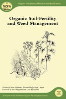 Organic Soil-Fertility and Weed Management, Steve Gilman