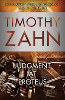 Judgment at Proteus, Timothy Zahn
