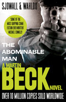The Abominable Man (The Martin Beck series, Book 7), Maj Sjowall, Per Wahloo