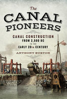 The Canal Pioneers, Anthony Burton