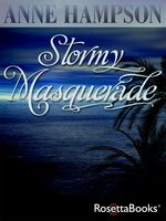 Stormy Masquerade, Anne Hampson