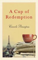 A Cup of Redemption, Carole Bumpus
