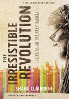 The Irresistible Revolution, Updated and Expanded, Shane Claiborne