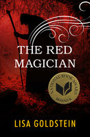 Red Magician, Lisa Goldstein
