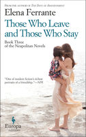 Those Who Leave and Those Who Stay, Elena Ferrante