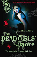 The Dead Girls' Dance, Rachel Caine