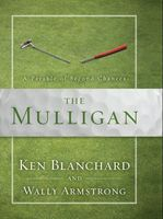 The Mulligan, Ken Blanchard, Wally Armstrong