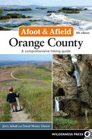 Afoot and Afield: Orange County, David Harris, Jerry Schad