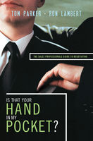 Is That Your Hand in My Pocket?, Ron J. Lambert, Tom Parker