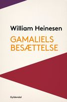 Gamaliels Besættelse, William Heinesen