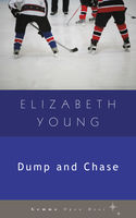 Dump and Chase, Elizabeth Young