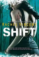 Shift, Rachel Vincent