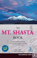 Mt. Shasta Book, Andy Selters, Michael Zanger