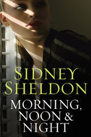 Morning, Noon & Night, Sidney Sheldon