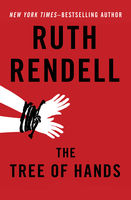 Tree of Hands, Ruth Rendell