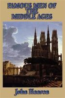 Famous Men of the Middle Ages, John H.Haaren