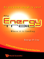 The Energy Trail — Where It is Leading, George H Croy
