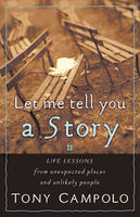 Let Me Tell You a Story, Tony Campolo