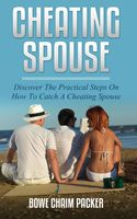 Cheating Spouse, Bowe Packer