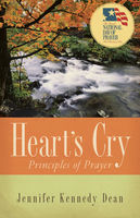 Heart's Cry, Revised Edition, Jennifer Kennedy Dean
