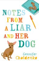 Notes From a Liar and Her Dog, Gennifer Choldenko