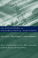 Financiers of Congressional Elections, Clyde Wilcox, John Green, Lynda W. Powell, Paul S. Herrnson, Peter L. Francia