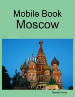 Mobile Book: Moscow, Renzhi Notes