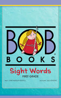 Bob Books Sight Words: First Grade, Lynn Maslen Kertell