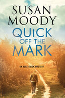 Quick off the Mark, Susan Moody