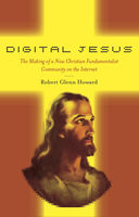 Digital Jesus, Robert Glenn Howard