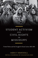 Student Activism and Civil Rights in Mississippi, James Marshall