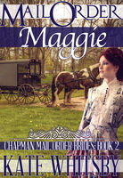 Mail Order Maggie, Kate Whitsby