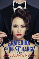 Katerina in Charge, Don Winslow