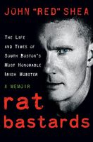 "Rat Bastards, John ""Red"" Shea"