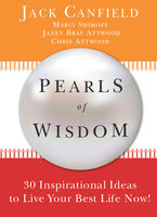 Pearls of Wisdom, Chris Attwood, Jack Canfield, Marci Schimoff