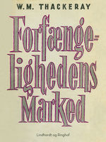 Forfængelighedens marked, William Makepeace Thackeray