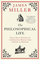 Philosophical Life, James Miller